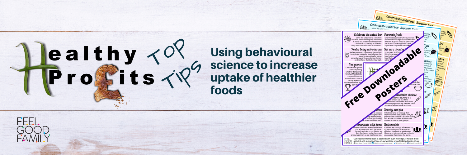 Healthy Profits Top Tips: Using behavioural science to increase uptake of healthier foods